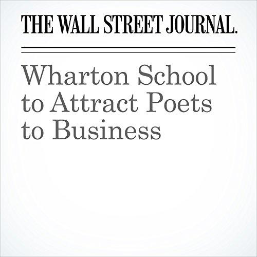 Wharton School to Attract Poets to Business copertina