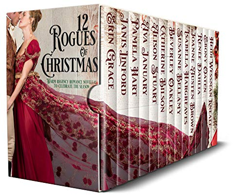 12 Rogues of Christmas: Warm Regency Romance Novellas to celebrate the season also featuring Beverley Oakley, Ebony Oaten and Heidi Wessman Kneale