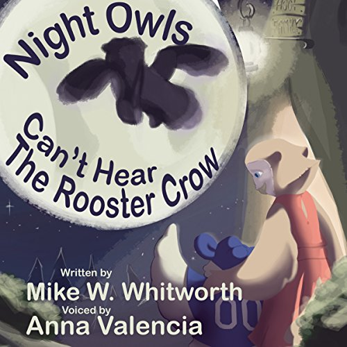 Night Owls Can't Hear the Rooster Crow audiobook cover art
