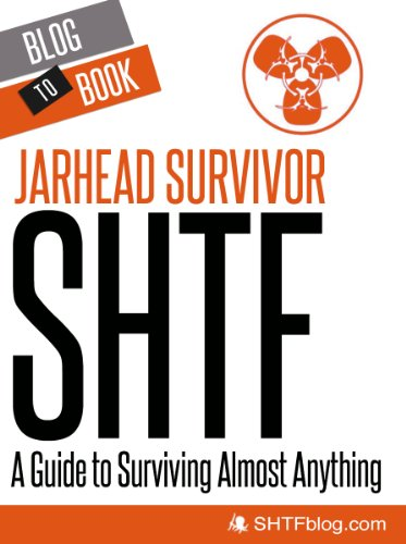 SHTF: A Guide to Surviving Almost Anything (English Edition)