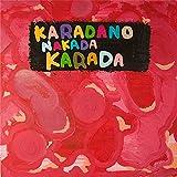 KARADANONAKADAKARADA / C&K