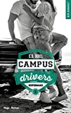 Campus Drivers Tome 1 - Supermad
