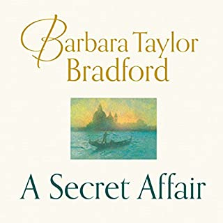 A Secret Affair                   By:                                                                                                                                 Barbara Taylor Bradford                               Narrated by:                                                                                                                                 Laurel Lefkow                      Length: 3 hrs and 49 mins     2 ratings     Overall 2.5