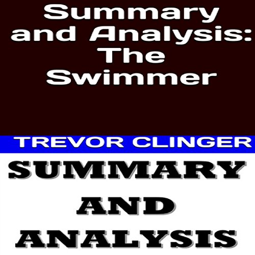 Couverture de Summary and Analysis: The Swimmer