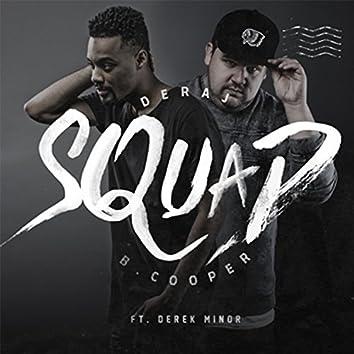 Squad (feat. Derek Minor)