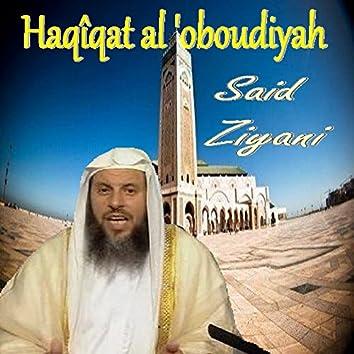 Haqîqat Al 'Oboudiyah (Quran)
