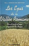 Les épis de la vallée romane : vie et récits d'une paysanne du Bugey (French Edition)