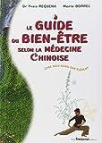 Guide du bien-être selon la médecine chinoise - Etre bien dans son élément