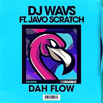 Dah Flow (feat. Javo Scratch)