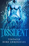 Dissident: Tentacle Hero Chronicles