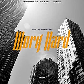 Work Hard (feat. PnBoy & Mizo Phyll)