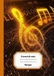 Carnet de Note Musique: Carnet de Partition/ Carnet pour Musicien en Herbe | Grandes Portées | 100 pages Format A4