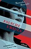 Falsche Ursula: Kriminalroman