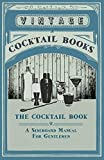The Cocktail Book - A Sideboard Manual for Gentlemen (English Edition)