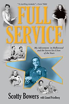 Full Service  My Adventures in Hollywood and the Secret Sex Lives of the Stars