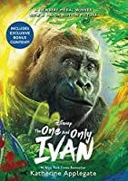 The One and Only Ivan Movie Tie-In Edition: My Story