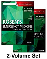 Rosen's Emergency Medicine: Concepts and Clinical Practice: 2-Volume Set (Rosens Emergency Medicine Concepts and Clinical Practice)