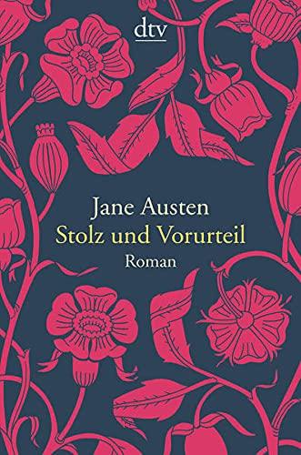 Stolz und Vorurteil: Roman – ein Klassiker von Jane Austen