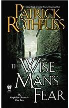 El temor de un hombre sabio / The Wise Man's Fear : Crónica del asesino de reyes: Segundo día / The Kingkiller Chronicle: ...