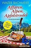 Affären, Alpen, Apfelstrudel: Ein Alpenkrimi (Ein-Kommissar-Egger-Krimi 1) (German Edition)
