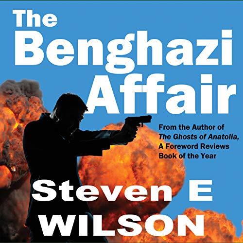 The Benghazi Affair (Stone Waverly) audiobook cover art