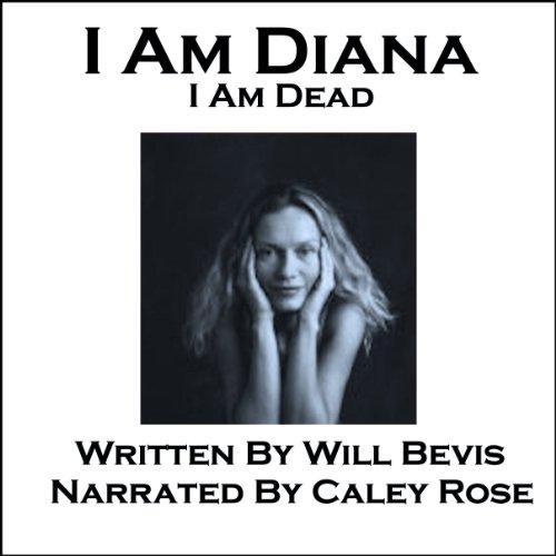 I Am Diana. I Am Dead. cover art
