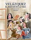 Velázquez, el pintor de la vida