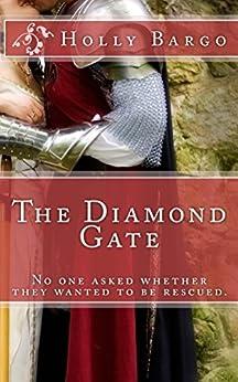 The Diamond Gate by [Holly Bargo]