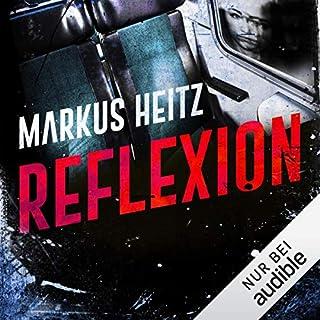 Reflexion                   Autor:                                                                                                                                 Markus Heitz                               Sprecher:                                                                                                                                 Uve Teschner                      Spieldauer: 5 Std. und 34 Min.     1.351 Bewertungen     Gesamt 4,2
