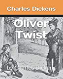 Oliver Twist: by Charles Dickens
