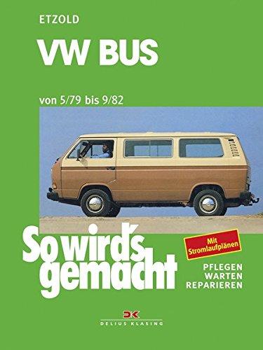 VW Bus 05/79 bis 9/82: So wird´s gemacht - Band 24 (Print on demand)
