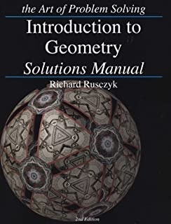 Introduction to Geometry (Art of Problem Solving) 2 Sol edition by Rusczyk, Richard (2007) Paperback