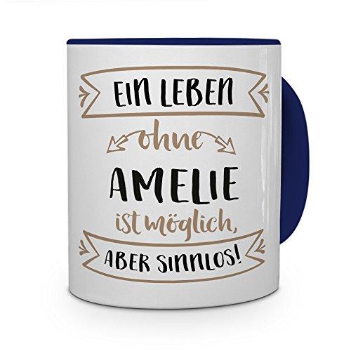 printplanet® Tasse mit Namen Amelie - Motiv Sinnlos - Namenstasse, Kaffeebecher, Mug, Becher, Kaffeetasse - Farbe Blau