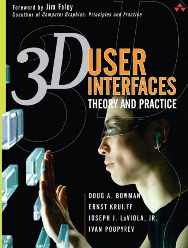 Compare Textbook Prices for 3D User Interfaces: Theory and Practice paperback 1 Edition ISBN 9780321980045 by Bowman, Doug,Kruijff, Ernst,LaViola Jr., Joseph J.,Poupyrev, Ivan P.