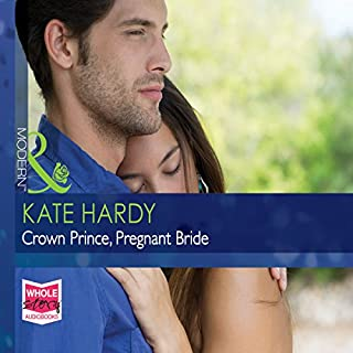 Crown Prince, Pregnant Bride                   By:                                                                                                                                 Kate Hardy                               Narrated by:                                                                                                                                 Louisa Jane Underwood                      Length: 5 hrs and 45 mins     2 ratings     Overall 5.0