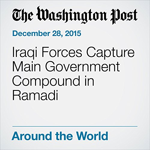Iraqi Forces Capture Main Government Compound in Ramadi cover art