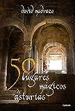 50 lugares mágicos de Asturias