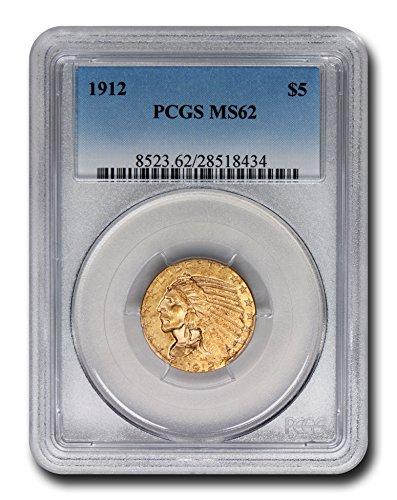 1912 Indian Head Five Dollar PCGS MS-62