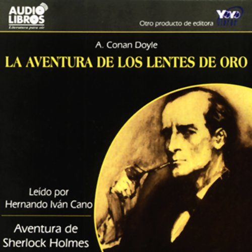 La Aventura de los Lentes de Oro [The Adventure of the Golden Lenses] (Texto Completo) audiobook cover art