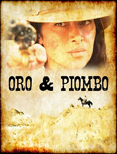 ORO & PIOMBO