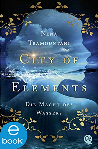 City of Elements 1: Die Macht des Wassers