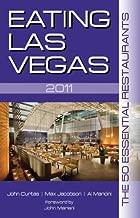 Eating Las Vegas: The 50 Essential Restaurants (2011)