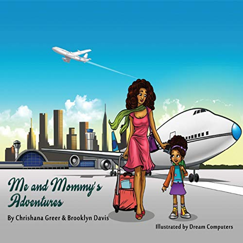 Me and Mommy's Adventures audiobook cover art