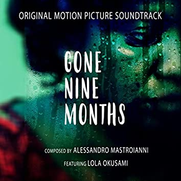 Gone Nine Months (Original Motion Picture Soundtrack)