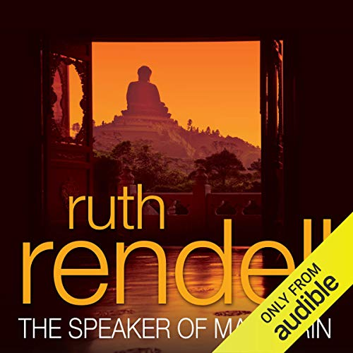 The Speaker of Mandarin: A Chief Inspector Wexford Mystery, Book 12 (Unabridged)