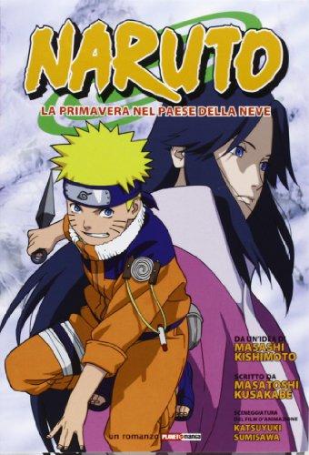 Naruto. La primavera nel paese della neve