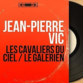 Les cavaliers du ciel / Le galérien (feat. André Grassi et son orchestre) [Mono Version]