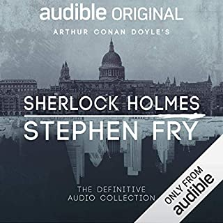 Sherlock Holmes: The Definitive Collection                    Written by:                                                                                                                                 Arthur Conan Doyle,                                                                                        Stephen Fry - introductions                               Narrated by:                                                                                                                                 Stephen Fry                      Length: 71 hrs and 57 mins     490 ratings     Overall 4.9