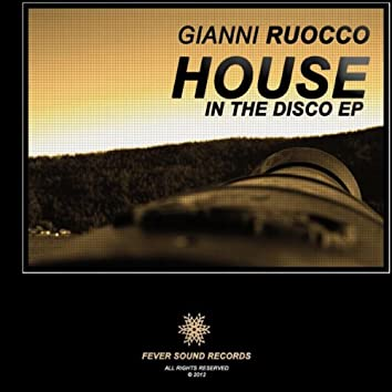 House In The Disco EP