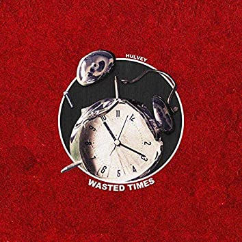 Wasted Times